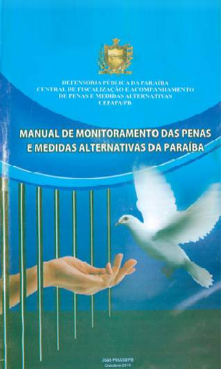 MANUAL DE MONITORIAMENTO DAS PENAS E MEDIAS ALTERNATIVAS DA PARAÍBA